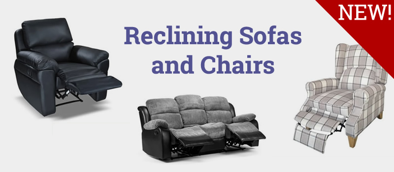 Reclining sofas and chairs